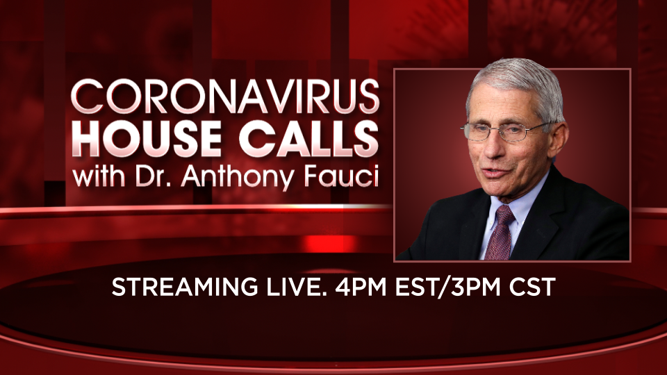 Live Now: Dr. Fauci answers your questions on 'Coronavirus House Calls' 1