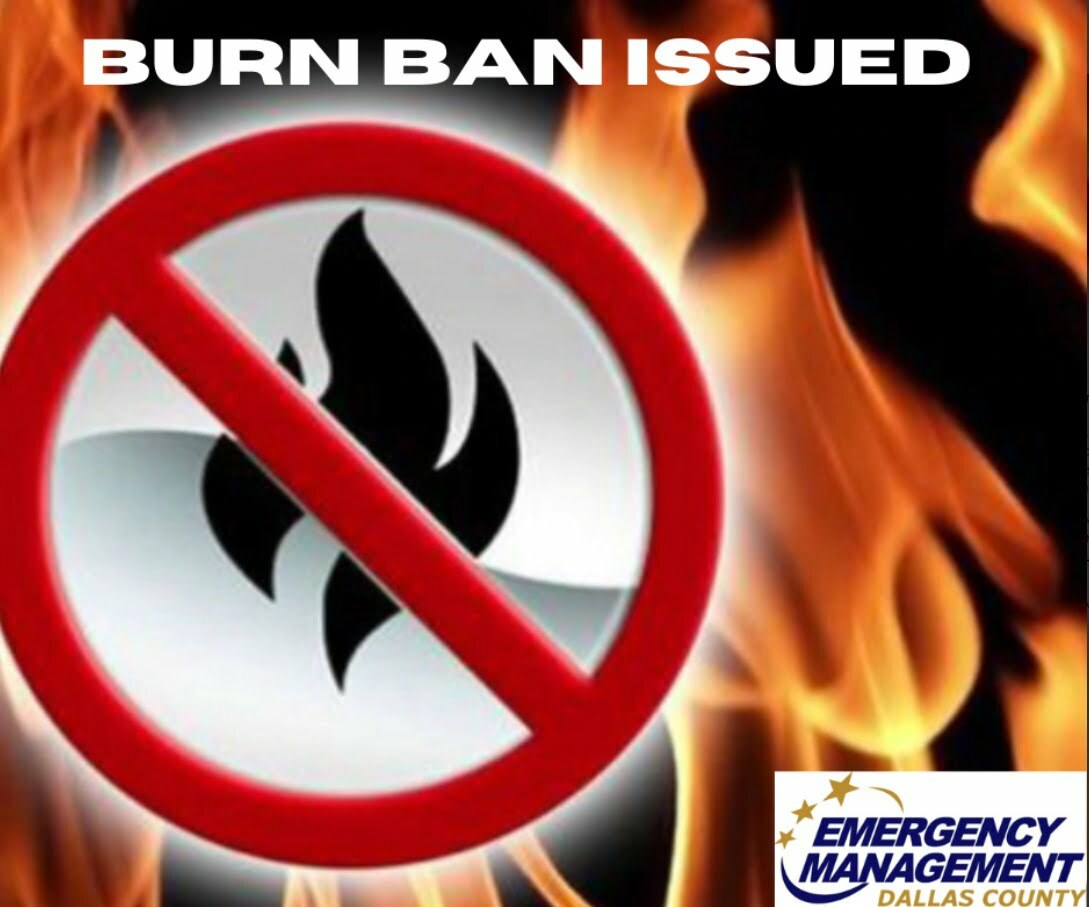 Burn ban in effect for all Dallas County effective now 1